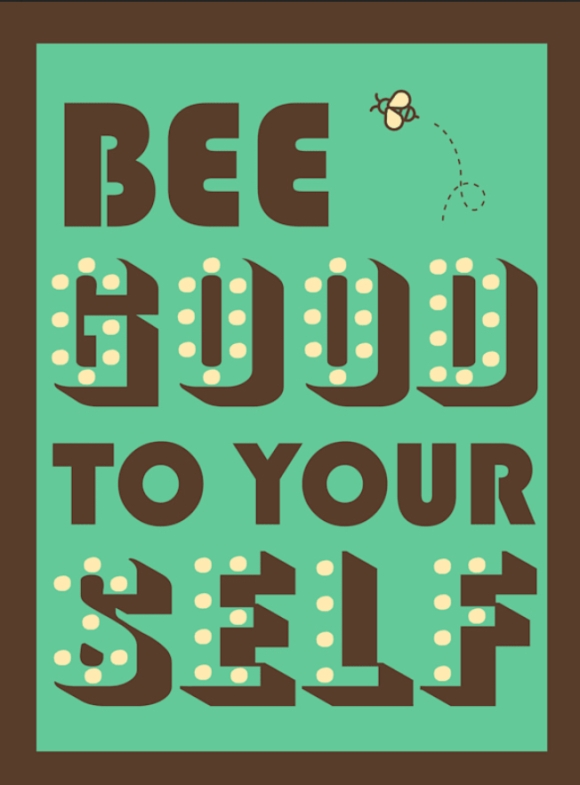 Retro style green and brown poster which says be good to yourself